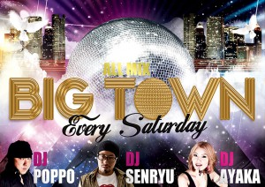 every SAT BIG TOWN @名古屋のクラブ W