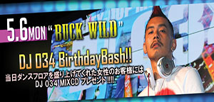 BUCK WILD DJ 034 Birthday Bash @名古屋のクラブ W