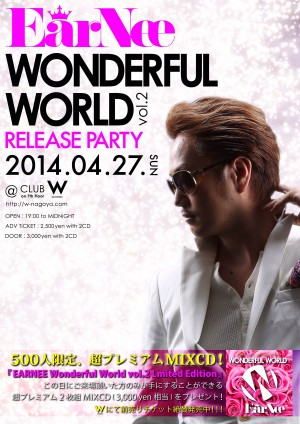 DJ EARNEE Wonderful World vol.2 Release Party @名古屋のクラブ W