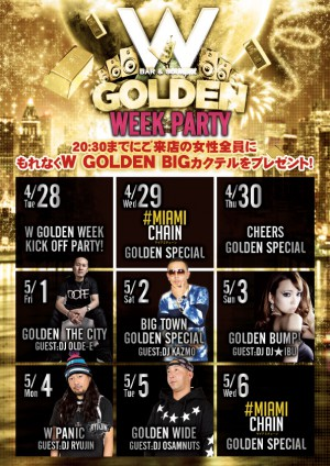 GOLDENWEEK SP @名古屋のクラブ W